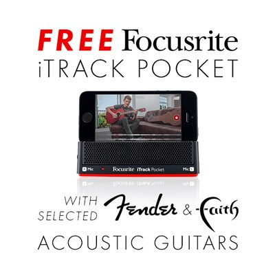 Free iTrack Pocket with selected Faith & Fender acoustics