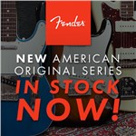 New Fender American Original Series - In Stock Now!