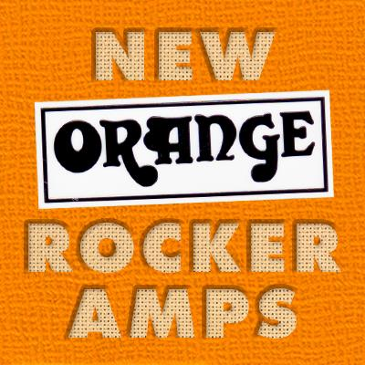 Orange release their brand new range of Rocker amplification. Available in 15 and 30w