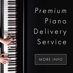 Premium Piano Delivery Service NOW AVAILABLE!