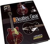 Gretsch Beatles Gear Book